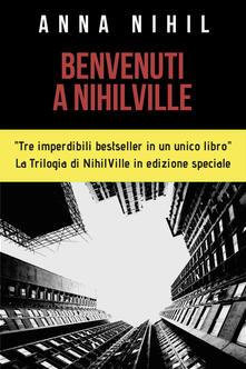 Benvenuti a NihilVille: Mandy-La figlia di Satana-Il trio delle meraviglie - Anna Nihil - copertina