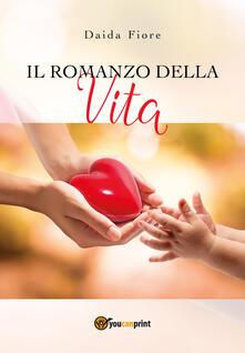 Il romanzo della vita - Daida Fiore - copertina