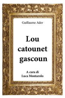 Lou Catounet gascoun - Guillaume Ader - copertina