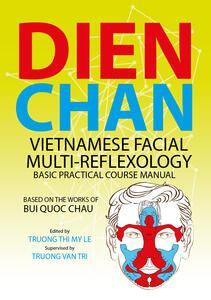 Dien chan. Vietnamese facial multi-reflexology. Basic practical course manual - copertina