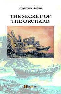 The secret of the orchard - Federico Carro - copertina