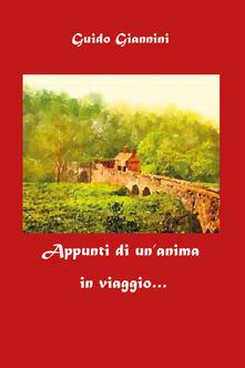 Appunti di un'anima in viaggio - Guido Giannini - copertina