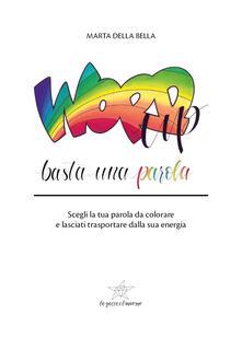 Word up. Basta una parola - Marta Della Bella - copertina