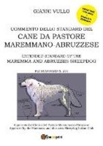 Commento dello standard del cane da pastore maremmano-abruzzese - Gianni Vullo - copertina