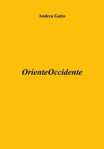 OrienteOccidente - Andrea Gatto - copertina