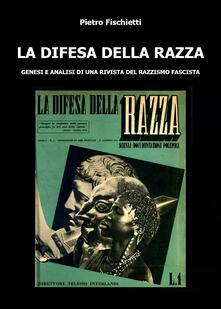 La difesa della razza - Pietro Fischietti - copertina
