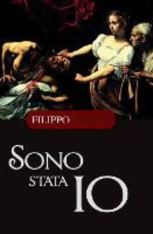 Sono stata io - Filippo Ottoni - copertina