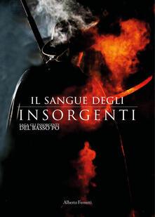 Il sangue degli Insorgenti - Alberto Ferretti - copertina