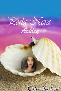 Ashley. Perla nera - Teodora Oliva - copertina