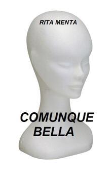 Comunque bella - Rita Menta - copertina