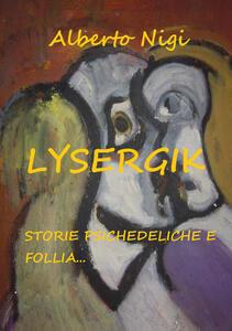 Lysergik - Alberto Nigi - copertina