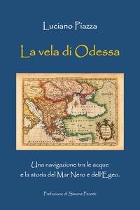 La vela di Odessa - Luciano Piazza - copertina