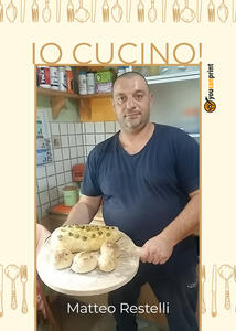 Io cucino! - Matteo Restelli - copertina