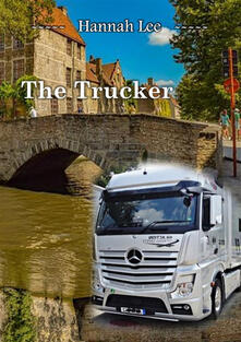 The trucker - Hannah Lee - ebook