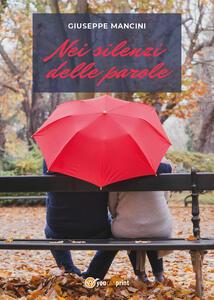 Nei silenzi delle parole - Giuseppe Mancini - copertina