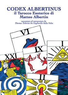 Listadelpopolo.it Codex Albertinus. Il tarocco esoterico di Matteo Albertin Image