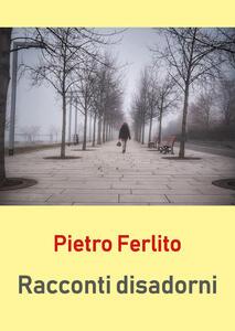 Racconti disadorni - Pietro Ferlito - copertina