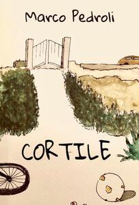 Cortile - Marco Pedroli - copertina
