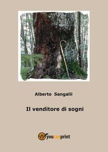Il venditore di sogni - Alberto Sangalli - copertina
