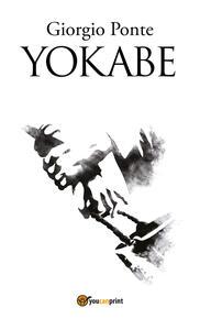 Yokabe. Sotto il cielo della Palestina. Vol. 3 - Giorgio Ponte - copertina