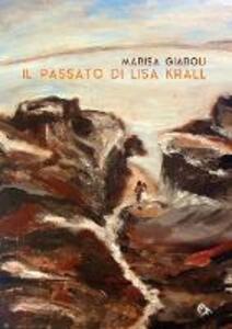 Il passato di Lisa Krall - Marisa Giaroli - copertina