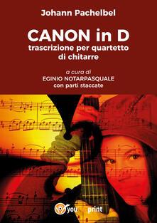 Canon in D trascrizione per quartetto di chitarre. Con parti staccate - Pachelbel Johann - copertina