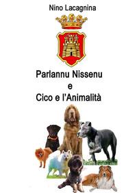 Parlannu Nissenu-Cico e l'animalità - Lacagnina Nino - wuz.it