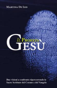 Il profeta Gesù - Martina De Leo - copertina