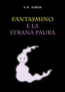 Fantasmino e la strana paura. Ediz. illustrata.pdf