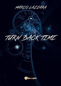 Turn back time - Marco Lazzara - copertina