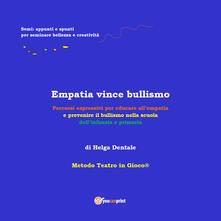 Empatia vince bullismo - Helga Dentale - copertina