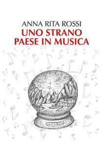 Uno strano paese in musica - Anna Rita Rossi - copertina