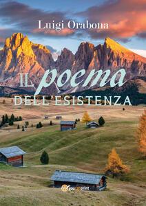Il poema dell'esistenza - Luigi Orabona - copertina