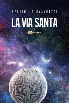 La via santa - Sergio Giovannetti - copertina