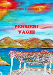 Pensieri vaghi - Marino Giannuzzo - copertina