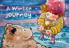 A winter journey. Ediz. italiana e inglese - Andrea Bodino - copertina