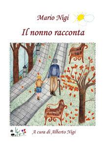 Il nonno racconta - Mario Nigi - copertina