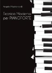 Tecnica moderna per pianoforte - Angelo Mastronardi - copertina