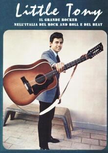 Little Tony. Il grande rocker nell'Italia del rock and roll e del beat. Ediz. a colori - copertina
