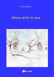 Storie sotto la neve - Daniela Mannoli - copertina
