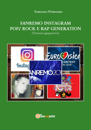 Sanremo, pop, Instagram e rock e rap generation. Ediz. giapponese