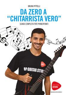 Da zero a «chitarrista vero» - Bruno Pittelli - copertina