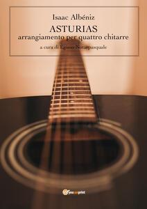 Asturias. Arrangiamento per quattro chitarre - Isaac Albéniz - copertina
