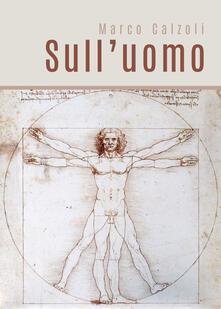 Sull'uomo - Marco Calzoli - copertina