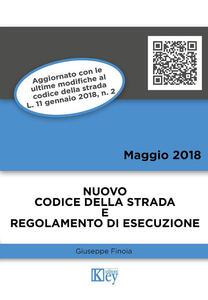 Codice della strada e prontuario del regolamento di esecuzione - Giuseppe Finoia - copertina