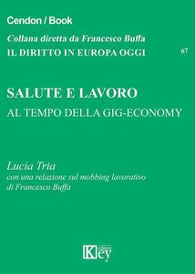 Salute e lavoro al tempo della gig-economy - Lucia Tria - copertina