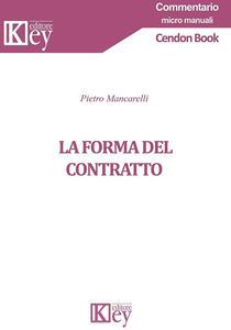La forma del contratto - Pietro Mancarelli - copertina