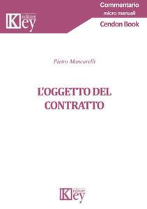 L' oggetto del contratto - Pietro Mancarelli - copertina