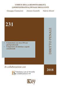 231 codice della responsabilità (amministrativa) penale degli enti - Giuseppe Cammaroto,Antonio Castiello,Valerio Silvetti - copertina
