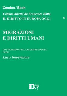 Migrazioni e diritti umani lo straniero nella giurisprudenza CEDU - Luca Imperatore - copertina
